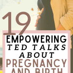 You can find TED Talks on just about every need in life, which is why it's only natural we went there for TED Talks about pregnancy and birth. These are our favourites that will challenge your thinking and help empower your pregnancy and birth experience.