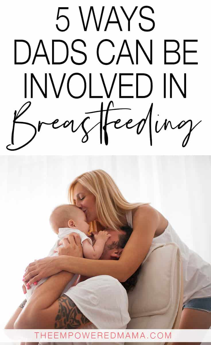 Many parents believe that in order for Dads to help with feeding their baby, they have to be bottle fed, but this isn't the case! There are many ways Dads can be involved in breastfeeding and these are just some great ideas for you.