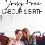 If you know you want a drug free labour, there are things you can do during your pregnancy to help prepare. Here are some of the things I did that helped.