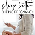 Sleeping when you're pregnant is not easy because it's so uncomfortable and difficult to move. Use these tips to help you sleep better during pregnancy.