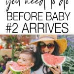 Preparing for your second baby is totally different to preparing for your first. Add these simple things to do before baby number 2 arrives to your list to ensure you make the most of the time you have before your second baby arrives.