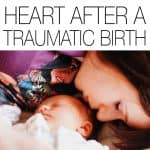 Birth is a profound, transformative, and empowering experience. But what about when it's not? Here's how you can heal your heart after a traumatic birth. You're not alone.