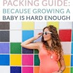 YOUR EASY HOSPITAL BAG PACKING GUIDE: BECAUSE GROWING A BABY IS HARD ENOUGH