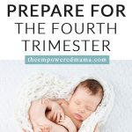 Here are some ways you can prepare for the fourth trimester while you're pregnant, so when your babe arrives you're in a great position to have a positive and enjoyable time with as little stress and overwhelm as possible.